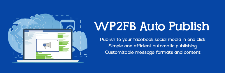 WP2FB Auto Publish – Best Free WordPress Social Auto Post Plugins