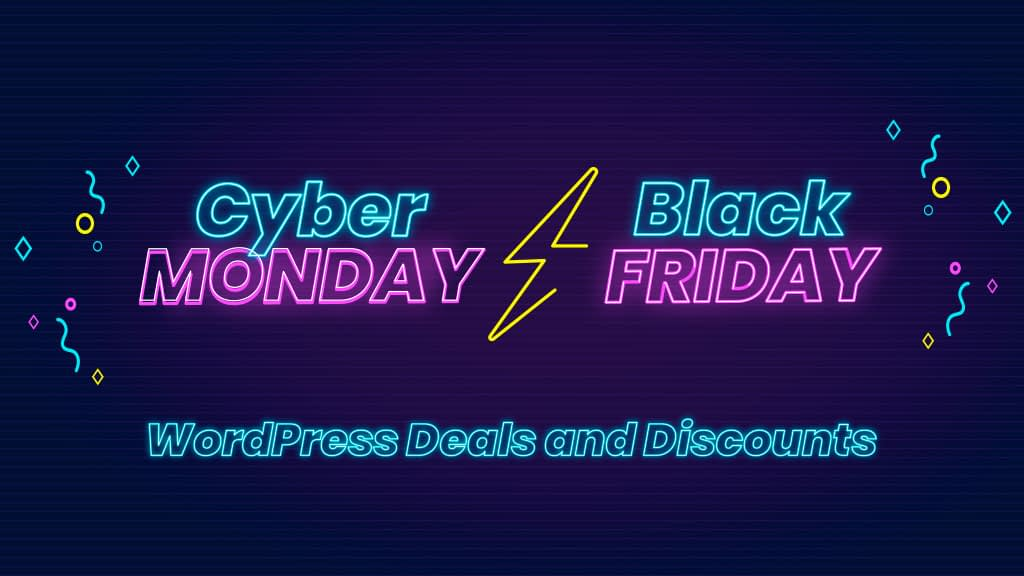 Best WordPress Deals for Black Friday and Cyber Monday 2019 (Up to 75% OFF)