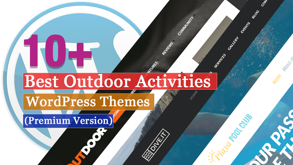 10+ Best Premium Outdoor Activities WordPress Themes