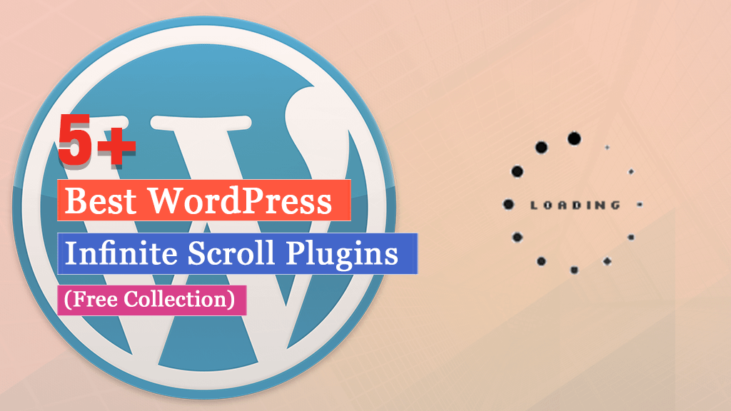 Free WordPress Infinite Scroll Plugins