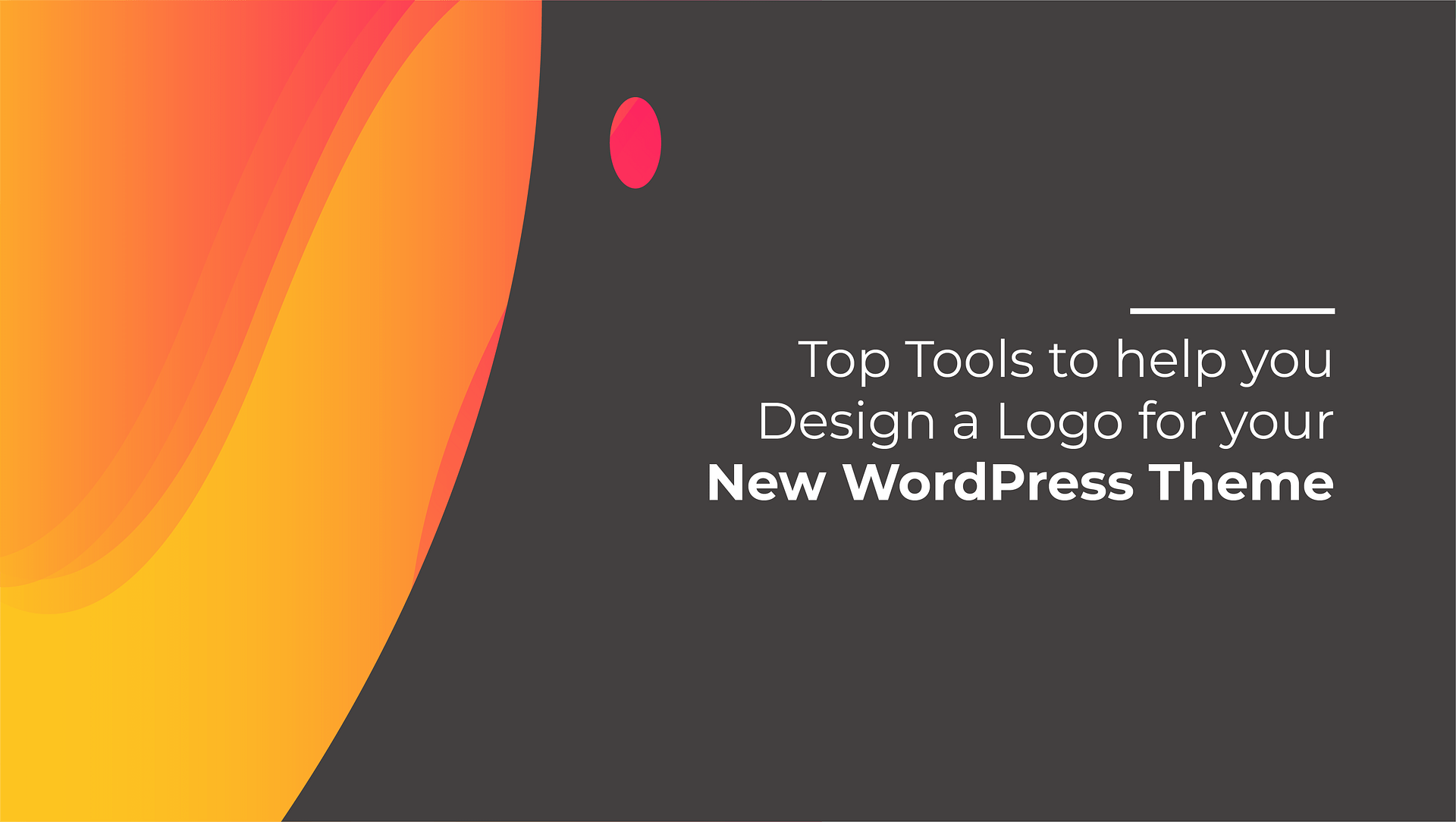 Top Tools to help you Design a Logo for your new WordPress Theme - 2021