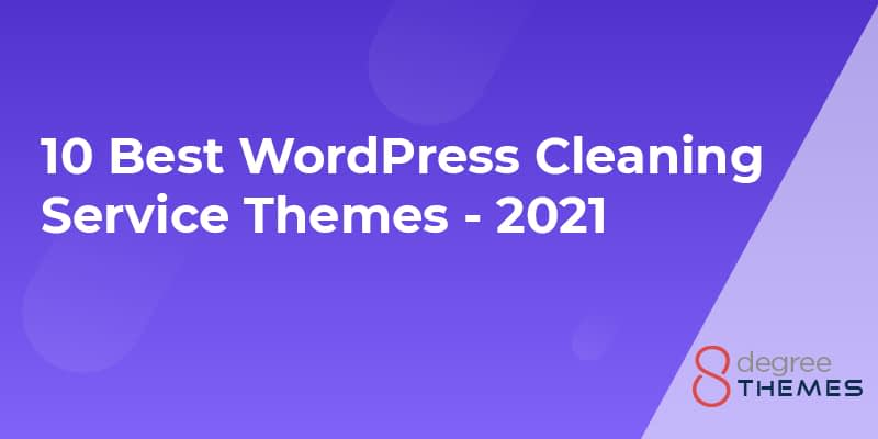 10 Best WordPress Cleaning Service Themes - 2021