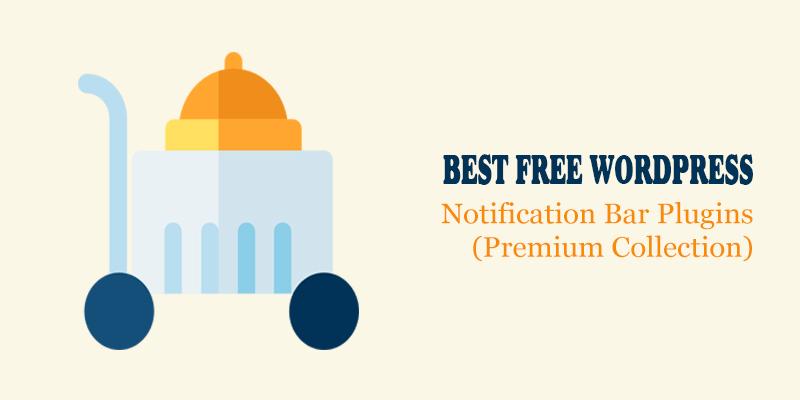 Best Free WordPress Notification Bar Plugins