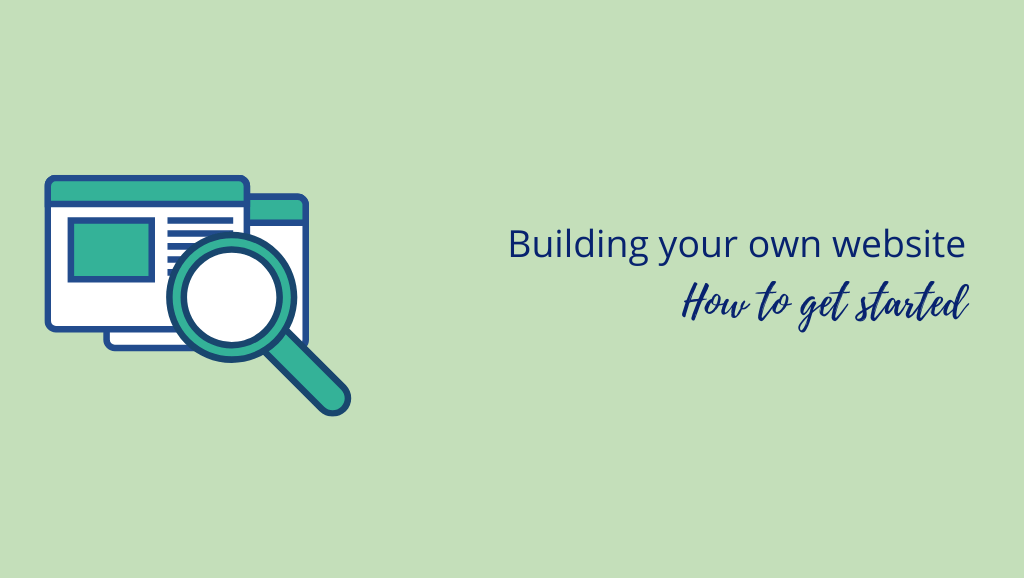 Building your own website: How to get started (2021)