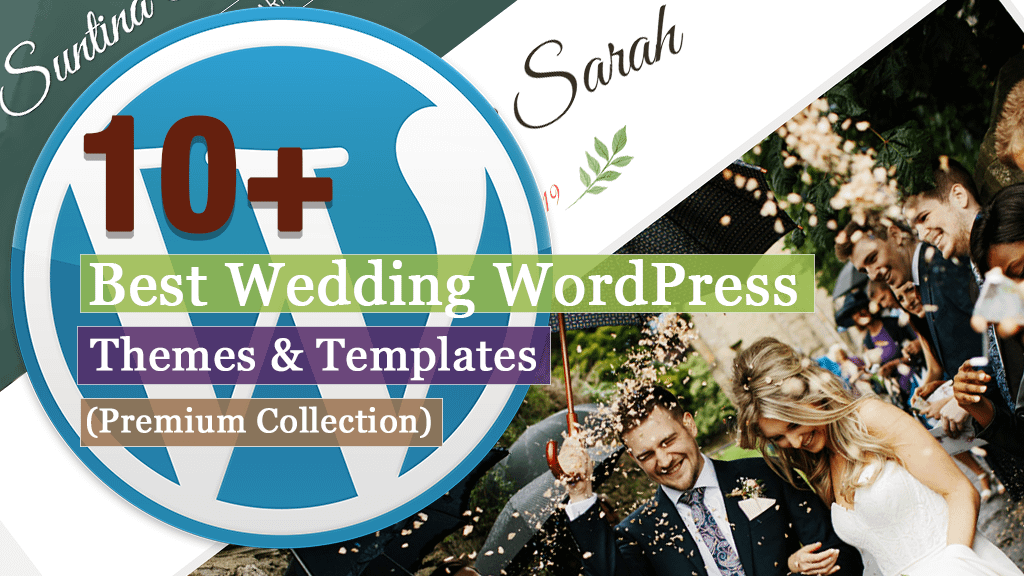 10+ Best Premium Wedding WordPress Themes and Templates