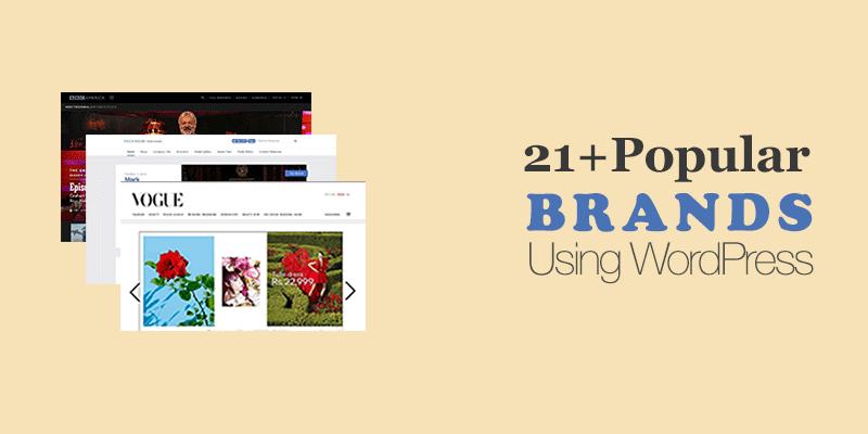 21+ Popular Brands Using WordPress