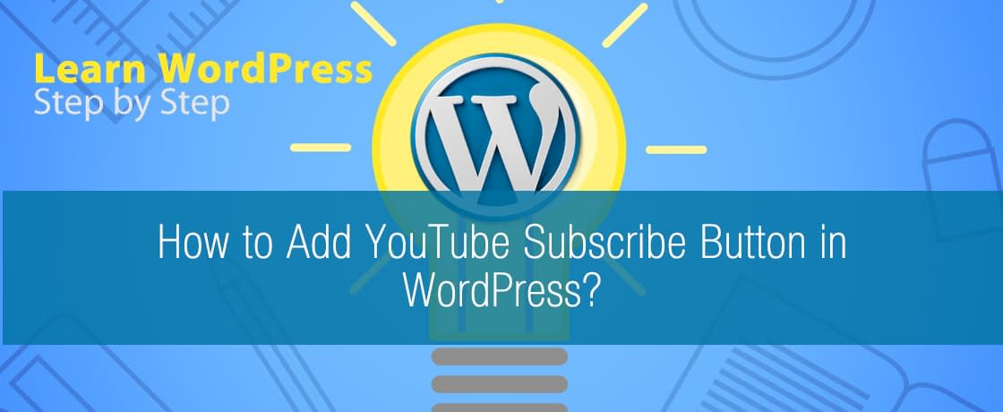 How to Add Youtube Subscribe Button in WordPress?
