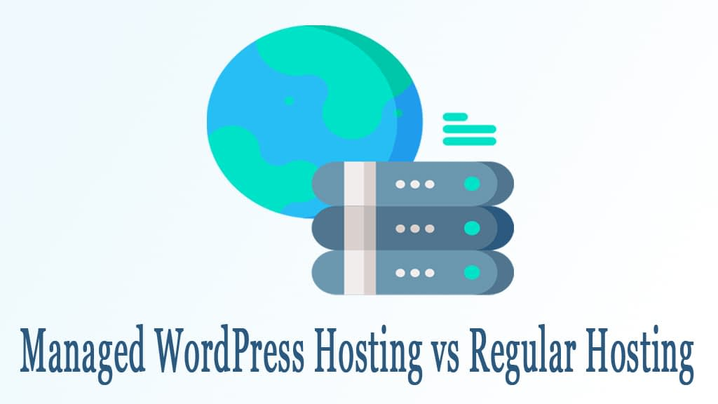 Managed WordPress Hosting vs Regular Hosting