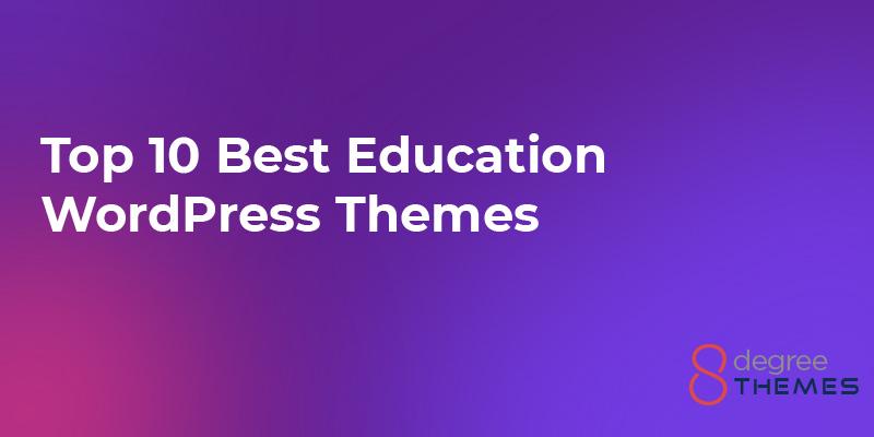 10 Best Education WordPress Themes - 2021