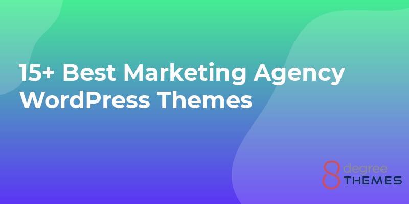 15+ Best Marketing Agency WordPress Themes - 2021