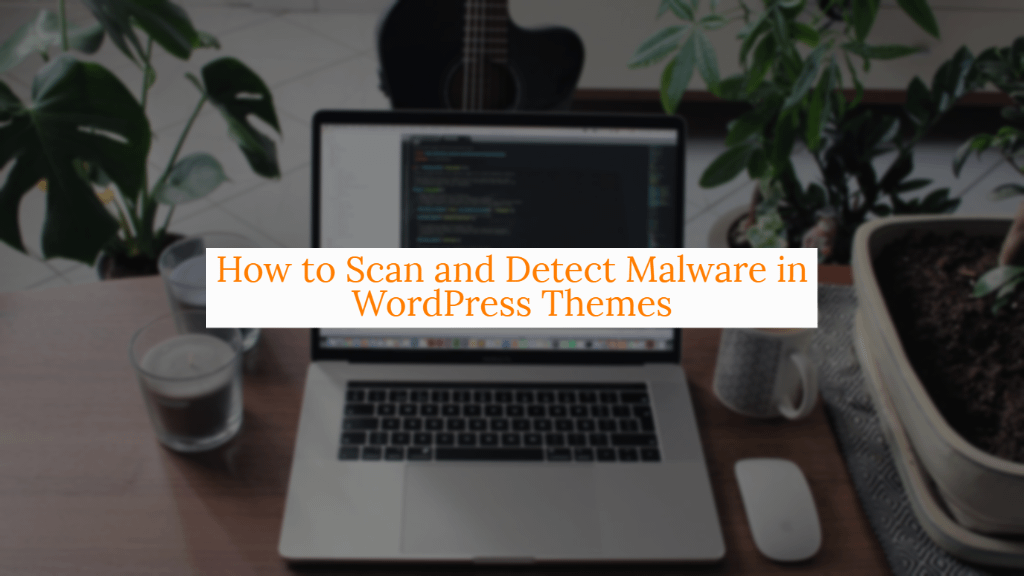 scan malware in wordpress