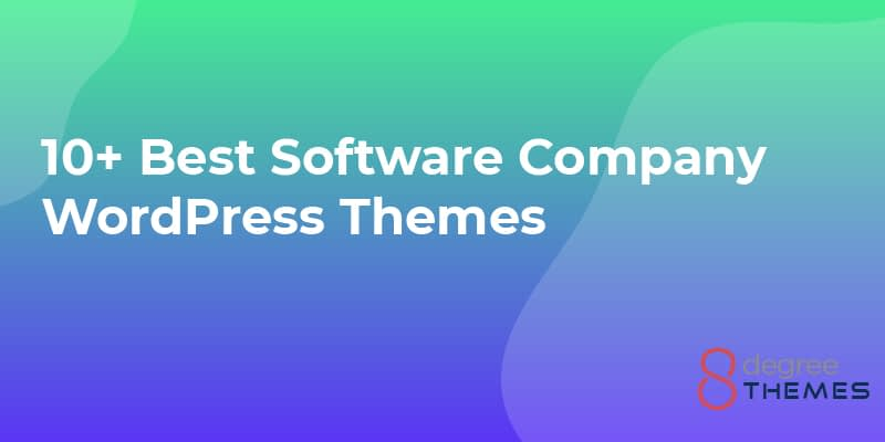 10+ Best Software Company WordPress Themes 2021
