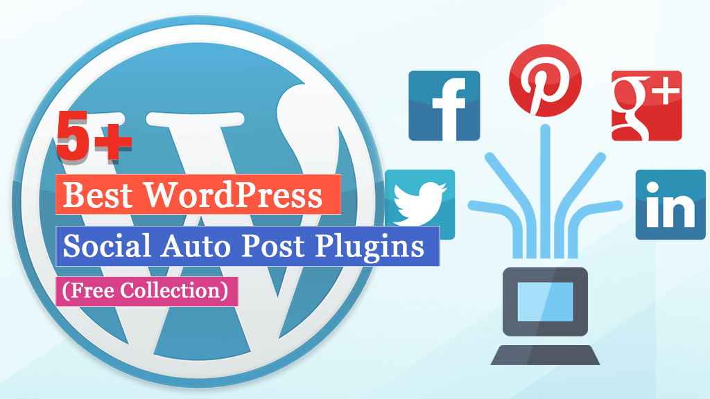 Free WordPress Social Auto Post Plugins