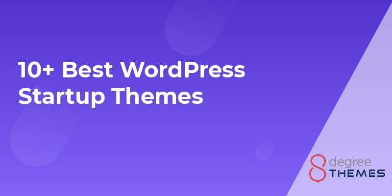 10+ Best WordPress Startup Themes - 2021