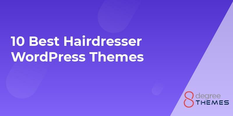 10 Best Hairdresser WordPress Themes - 2021