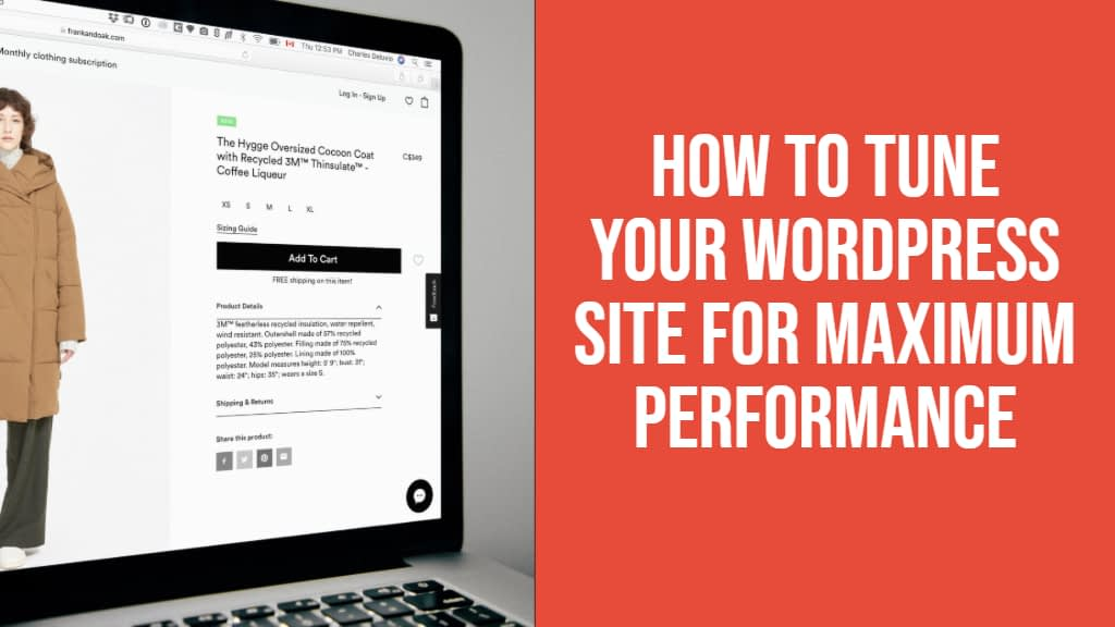 How To Tune Your WordPress Site For Maximum Performance
