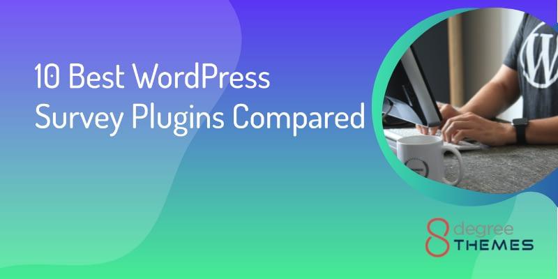 10 Best WordPress Survey Plugins Compared