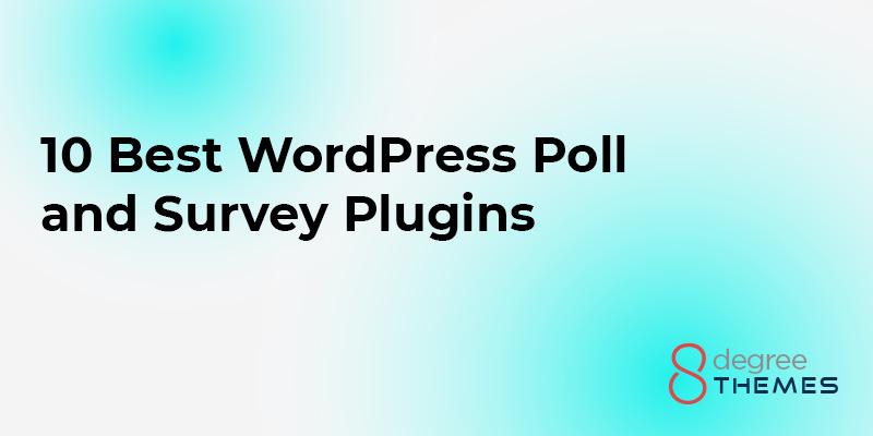 10 Best WordPress Poll and Survey Plugins