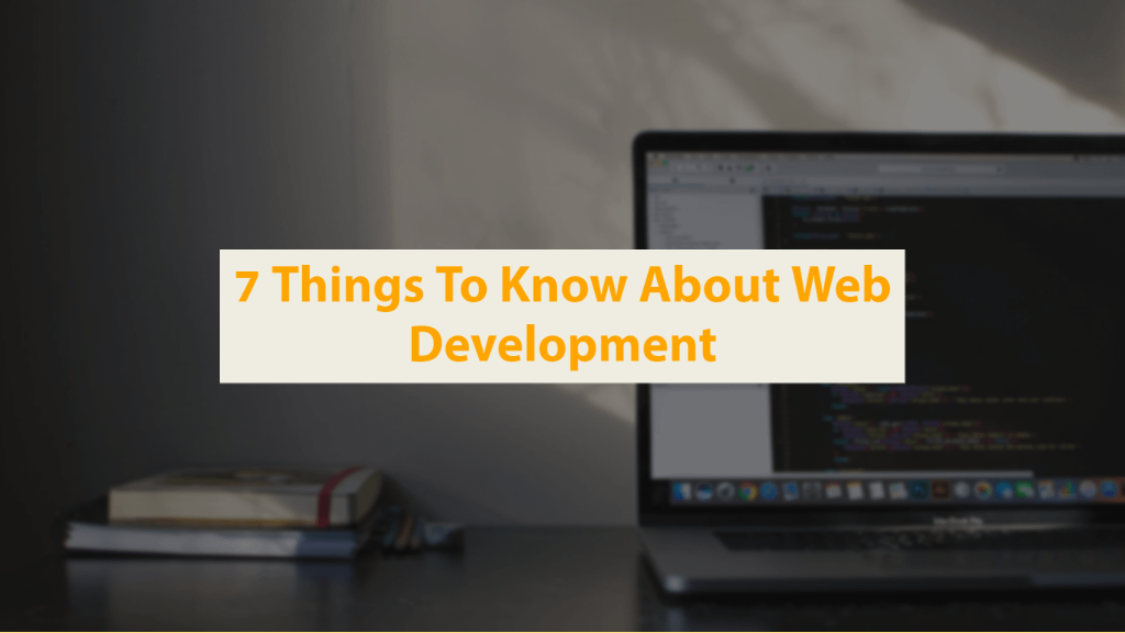 things to know about web development