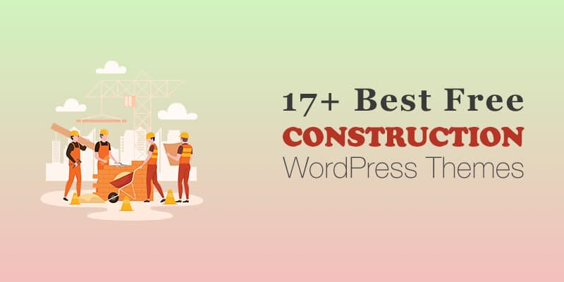 17+ Best Free Construction WordPress Themes