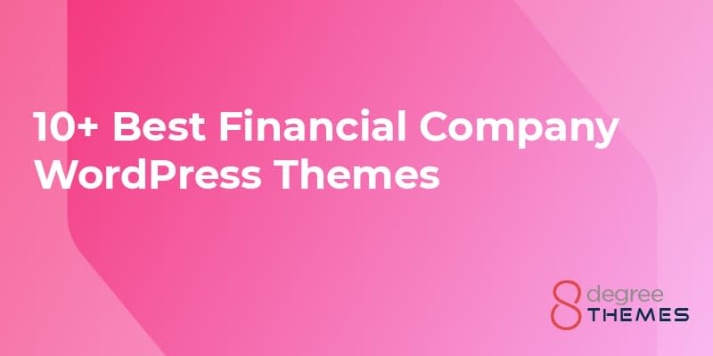 10+ Best Financial Company WordPress Themes