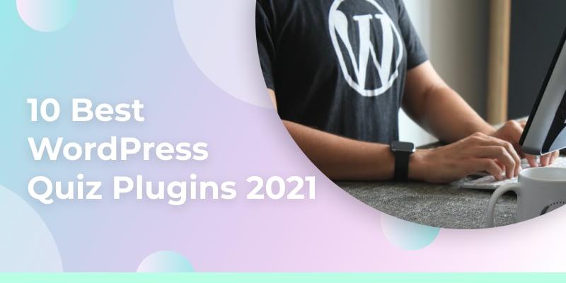 10 Best WordPress Quiz Plugins of 2021