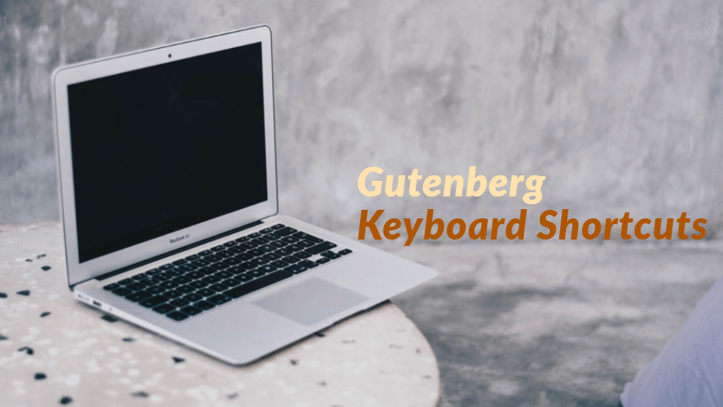 gutenberg-keyboard-shortcuts