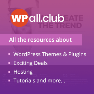 WPall Club - Online WOrdPRess Resources: WordPress Themes, Plugins, Review & More...