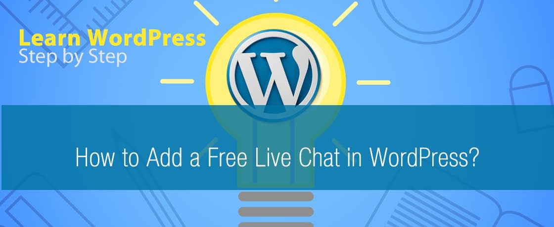 How to Add a Free Live Chat in WordPress