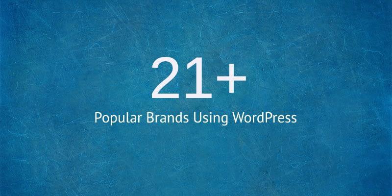 21+ Popular Brands Using WordPress