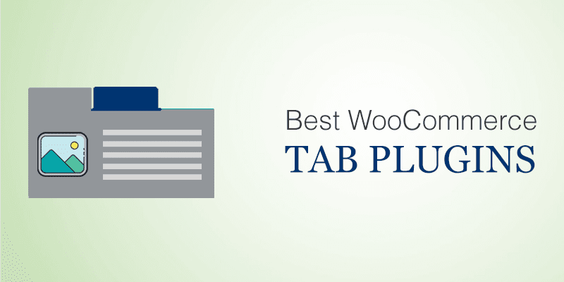 Best WooCommerce Tab Plugins